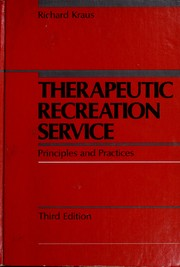 Cover of: Therapeutic recreation service | Richard G. Kraus