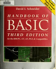 Cover of: Handbook of BASIC: for the IBM PC, XT, AT, PS/2, and compatibles | David I. Schneider
