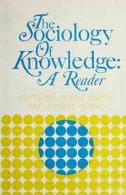 Cover of: The sociology of knowledge