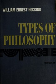 Cover of: Types of philosophy by William Ernest Hocking