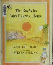 Cover of: The boy who was followed home | Margaret Mahy