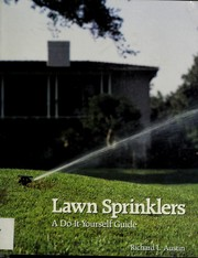Lawn sprinklers by Richard L. Austin