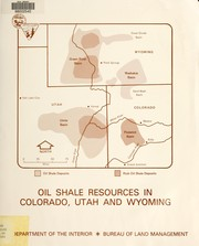 Cover of: Oil shale resources in Colorado, Utah and Wyoming