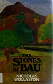 Cover of: The stones of Bau | Nicholas Wollaston