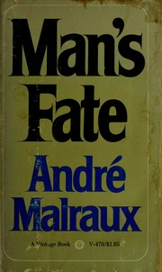 Cover of: Man's fate (La condition humaine)