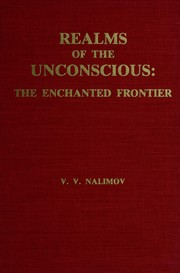 Realms of the unconscious by V. V. Nalimov