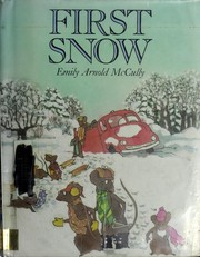 Cover of: First snow | Emily Arnold McCully