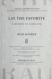 Cover of: Lay the favorite | Beth Raymer