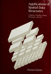 Cover of: Applications of Spatial Data Structures | Hanan Samet