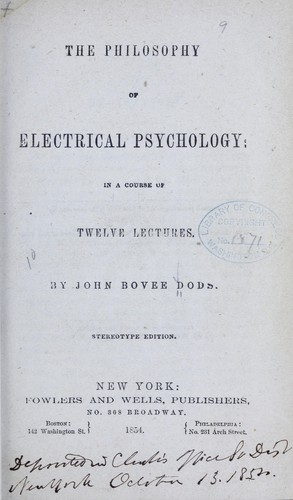 The philosophy of electrical psychology by John Bovee Dods