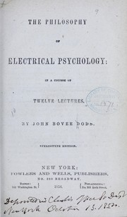 Cover of: The philosophy of electrical psychology | John Bovee Dods