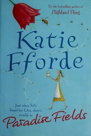 Cover of: Paradise fields | Katie Fforde