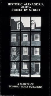 Cover of: Historic Alexandria, Virginia, street by street