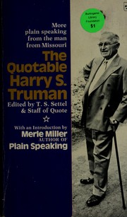 Cover of: The quotable Harry S. Truman