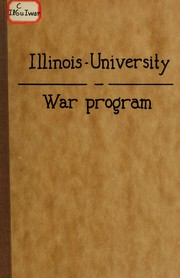 Cover of: War program of the University of Illinois