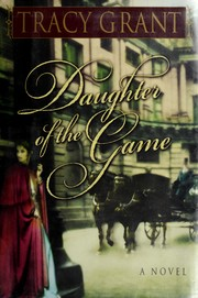Cover of: Daughter of the game by Tracy Grant