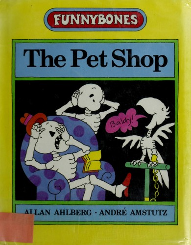 The pet shop by Allan Ahlberg
