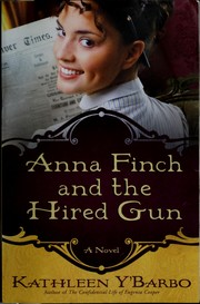 Cover of: Anna Finch and the hired gun | Kathleen Y