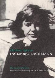 Cover of: Darkness Spoken: The Collected Poems of Ingeborg Bachmann