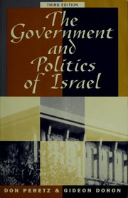 Cover of: The government and politics of Israel | Don Peretz