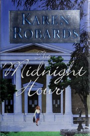 Cover of: The midnight hour | Karen Robards