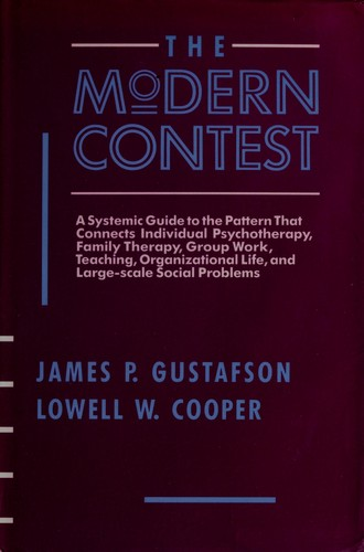 The modern contest by James Paul Gustafson