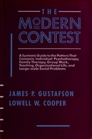 Cover of: The modern contest | James Paul Gustafson