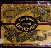 Cover of: The truth about dragons