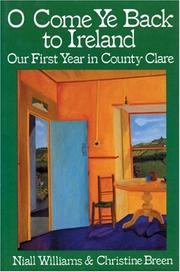 Cover of: O come ye back to Ireland : our first year in County Clare