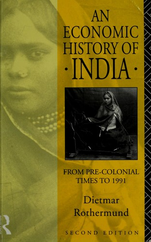 An economic history of India by Dietmar Rothermund
