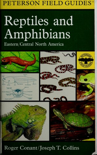 A field guide to reptiles & amphibians by Conant, Roger