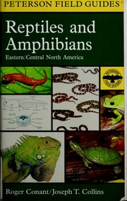 Cover of: A field guide to reptiles & amphibians | Conant, Roger