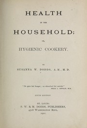 Cover of: Health in the household | Susanna Way Dodds