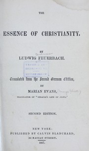 Cover of: The essence of Christianity | Ludwig Feuerbach