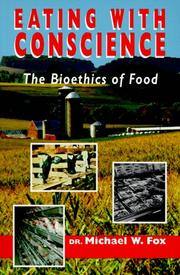 Cover of: Eating with Conscience | Fox, Michael W.