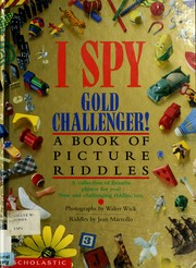 I spy gold challenger! by Walter Wick, Walter Wick