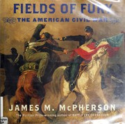 Cover of: Fields of fury: the American Civil War