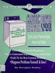 Cover of: Clothes Dryer Repair Under $40