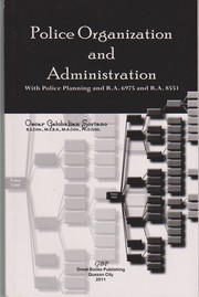 Cover of: Police organization and administration with police planning and R.A 6975 & R.A 8551 | Oscar Gatchalian Soriano