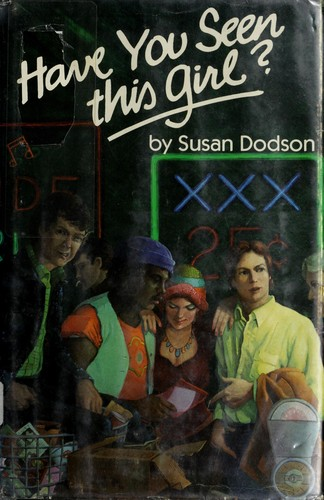 Have you seen this girl? by Susan Dodson