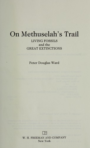 On Methuselahs Trail Living Fossils and the Great Extinctions
