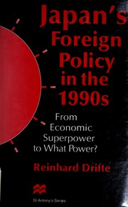 Cover of: Japan's foreign policy in the 1990s: from economic superpower to what power?