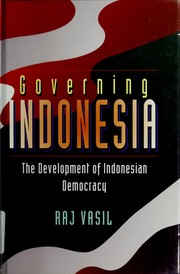 Cover of: Governing Indonesia | R. K. Vasil