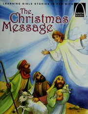Cover of: The Christmas message | Claire Miller