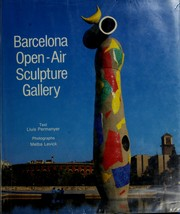 Cover of: Barcelona An Open-Air Sculpture Gallery | Rizzoli