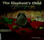 Cover of: The  elephant's child | Rudyard Kipling