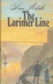 Cover of: The Lorimer line | Anne Melville