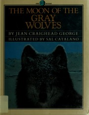Cover of: The moon of the gray wolves