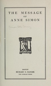 Cover of: The message of Anne Simon | Otto Torney] [from old catalog Simon