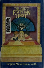 Cover of: The great Egyptian heist | Virginia Masterman-Smith